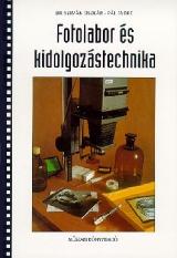 Fotolabor- és kidolgozástechnika