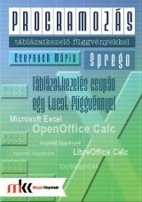 Programozás táblázatkezelő függvényekkel - Sprego