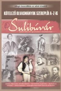Sulibúvár - Kötelező olvasmányok szereplői A-Z-ig
