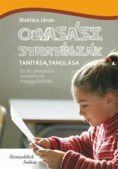 Olvasási stratégiák tanítása, tanulása és az olvasásra vonatkozó meggyözödés