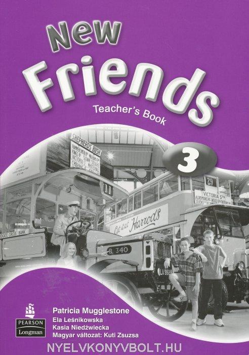 New Friends 3 Teacher's Book with Test Master CD-ROM - Magyar változat