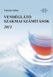 Vendéglátó szakmai számítások 2013.