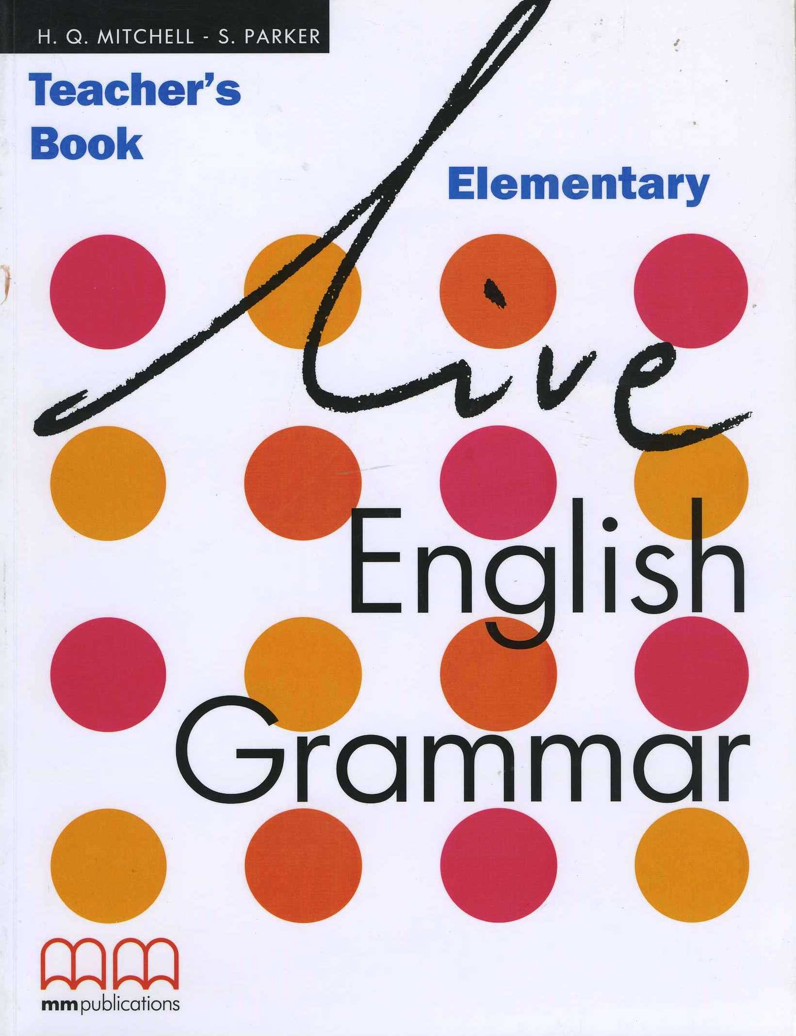 Live English Grammar Pre-Intermediate Teacher's Book