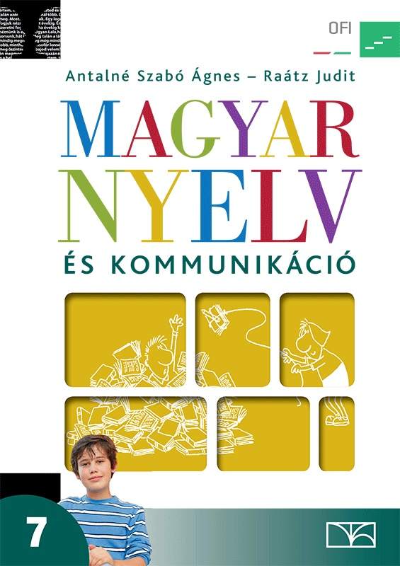 Magyar nyelv és kommunikáció. Tankönyv a 7. évfolyam számára
