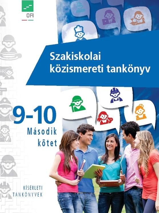 Szakiskolai közismereti tankönyv 9-10. Második kötet