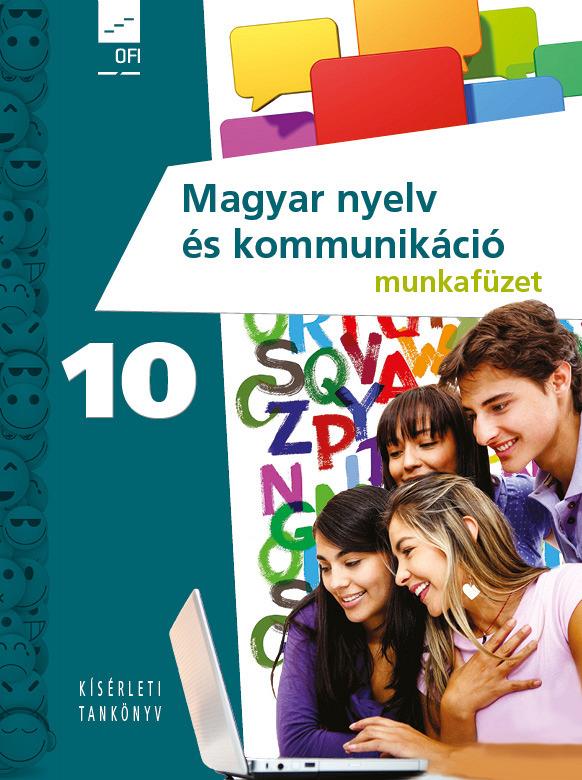 Magyar nyelv és kommunikáció tankönyv 10.