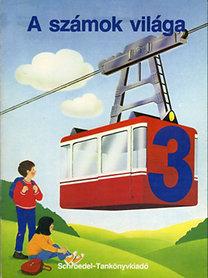 A számok világa 3 Színes, játákos mat. a 3. osztályosoknak