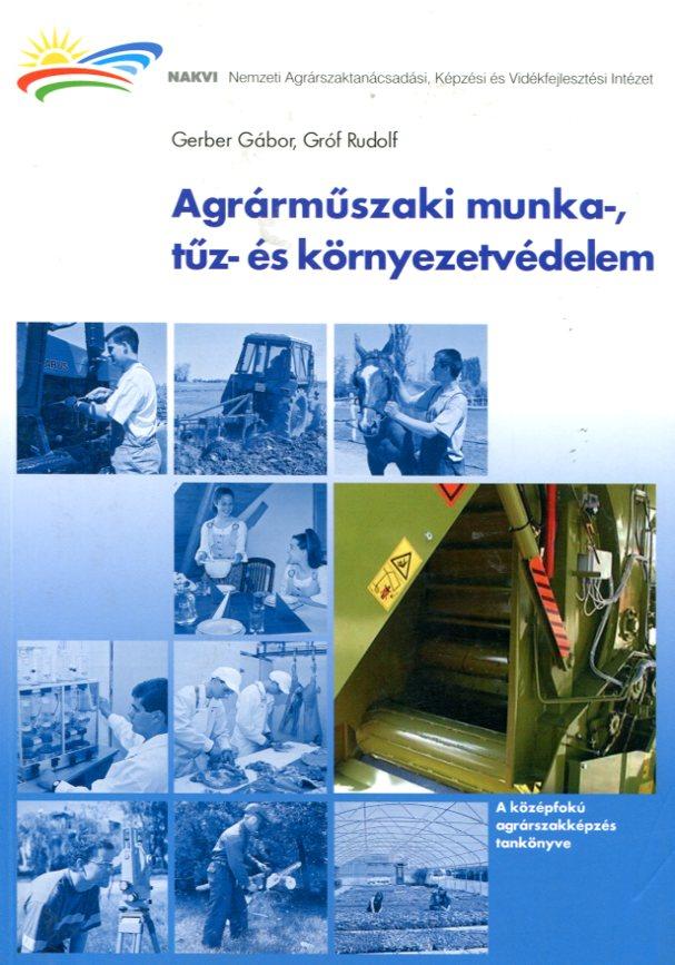 Agrárműszaki munka-, tűz- és környezetvédelem