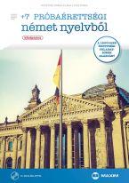 +7 próbaérettségi német nyelvből (középszint) CD-melléklettel (MX-610)