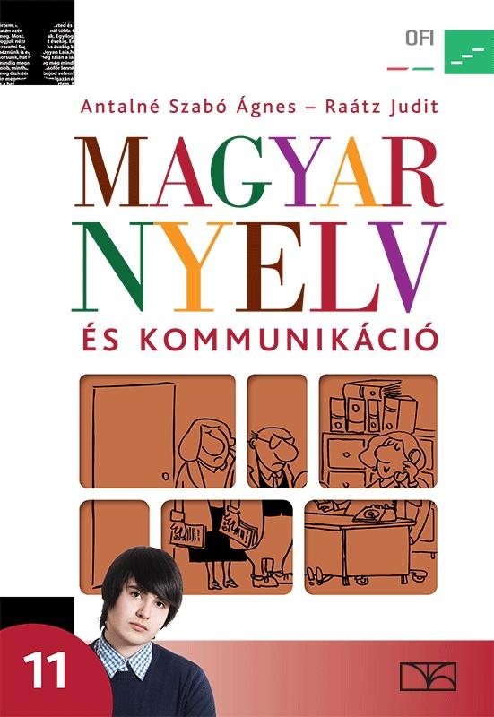 Magyar nyelv és kommunikáció. Tankönyv a 11. évfolyam számára