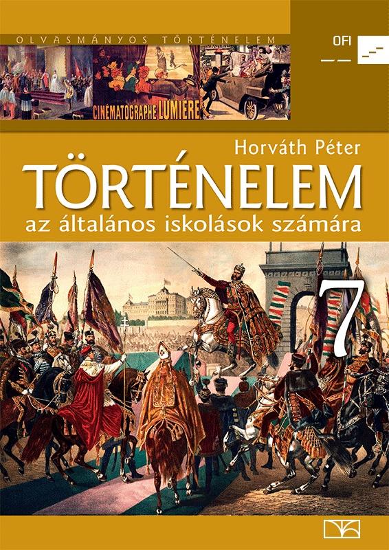 Történelem 7. az általános iskolások számára
