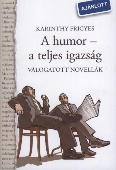 A humor - a teljes igazság - Válogatott novellák