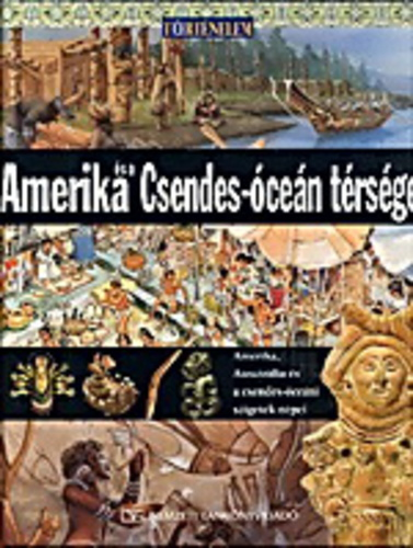 Amerika és a Csendes-óceán térsége Amerika, Ausztrália és a Csendes-óceáni szigetek népei