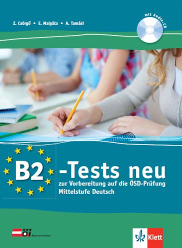 B2-Tests Neu B2-es szintű nyelvvizsgára felkészítő tesztkönyv