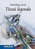 Tömörkény I.: Tiszai legenda novellák