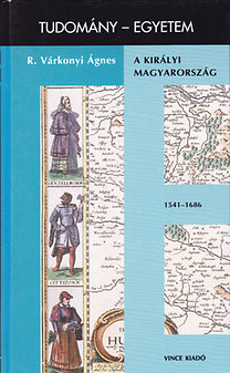 A királyi Magyarország 1541-1686