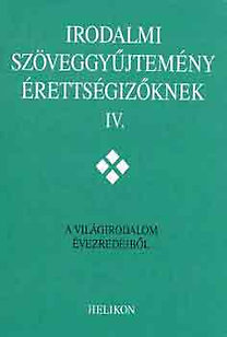 Irodalmi szöveggyűjtemény érettségizőknek II.