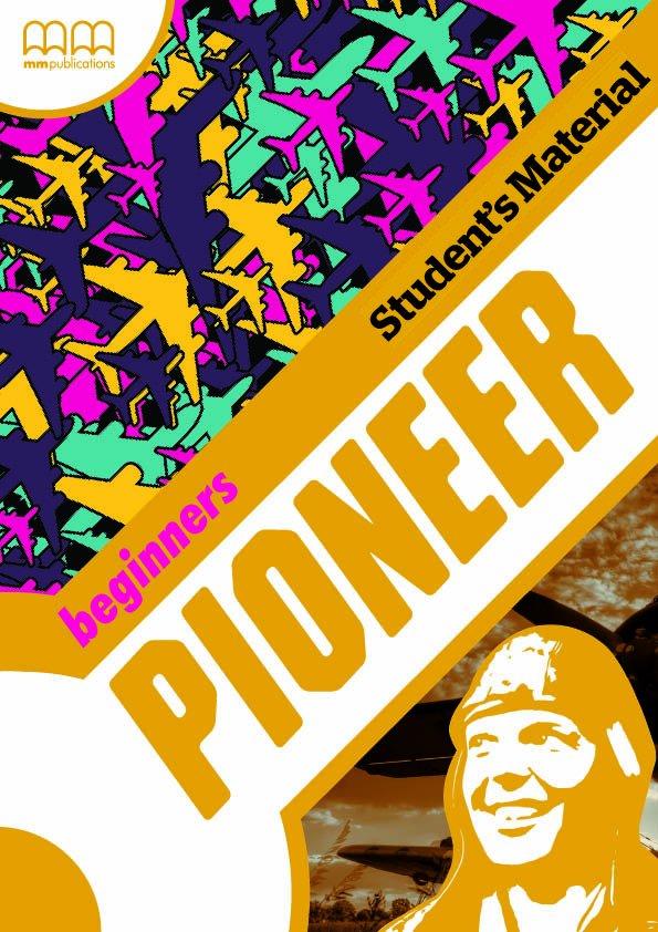 Pioneer Beginners Student's Material