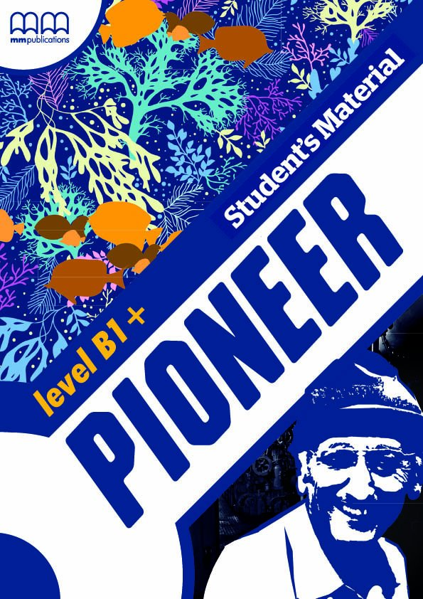 Pioneer Level B1+ Student's Material