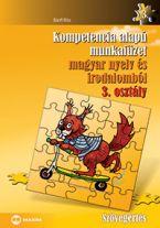 Kompetencia alapú munkafüzet magyar nyelv és irodalomból, Szövegértés, 3. évfolyam