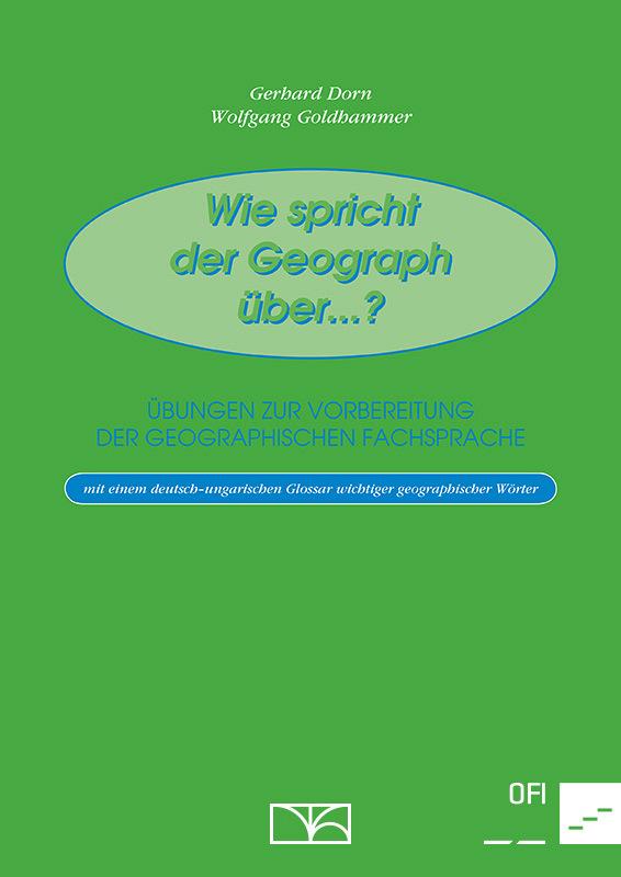 Wie spricht der Geograph über …?