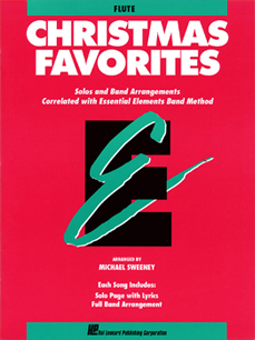 Christmas Favorites: Solos and Band Arrangements Correlated With Essential Elements Band Method