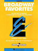 Broadway favorites: solos and band arrangements correlated with Essential elements band method