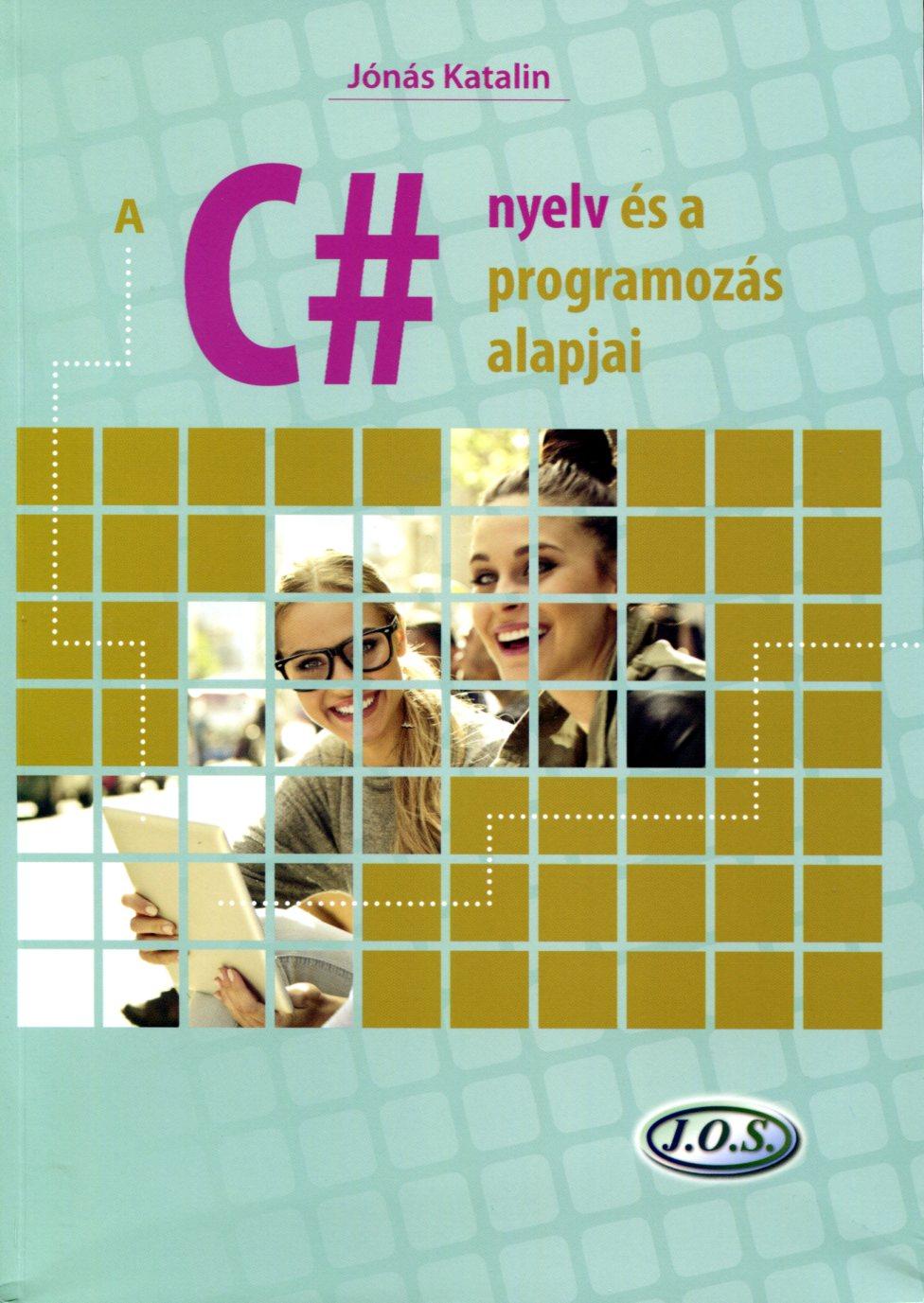 A C# nyelv és a programozás alapjai